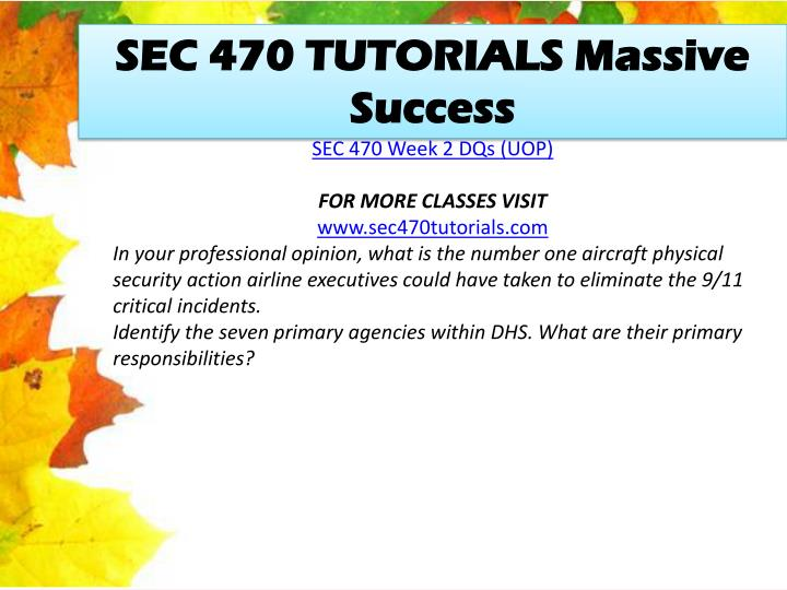 SEC 470 TUTORIALS Massive Success