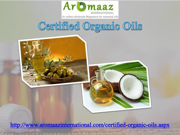 Certified Organic Oils