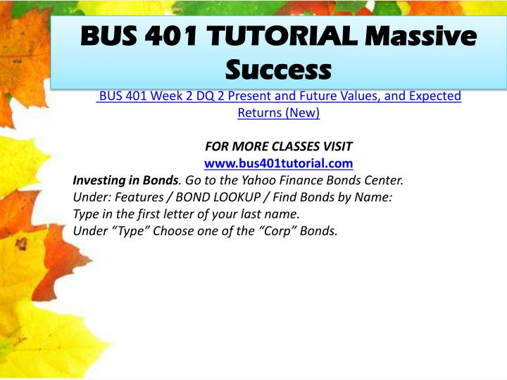 BUS 401 TUTORIAL Massive Success