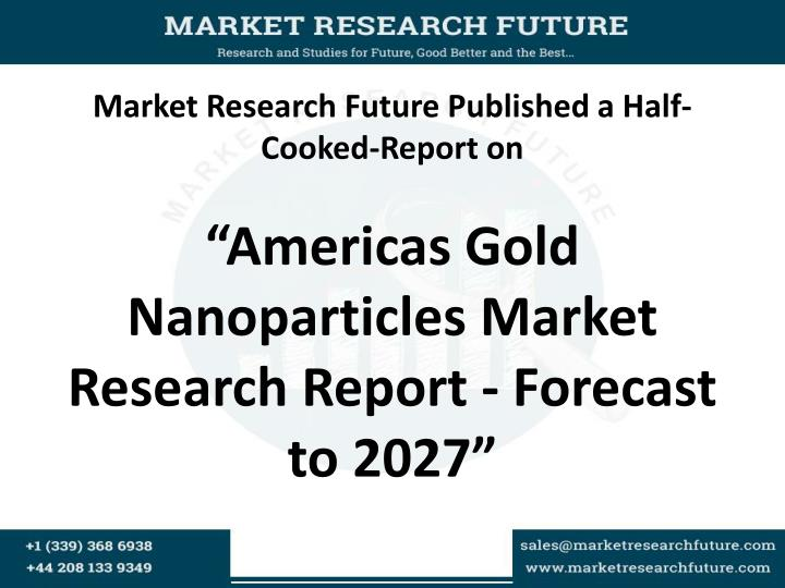 Market Research Future Published a Half- Cooked-Report on
