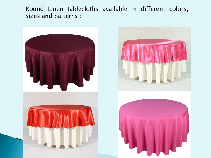 Round Linen tablecloths available in different colors,