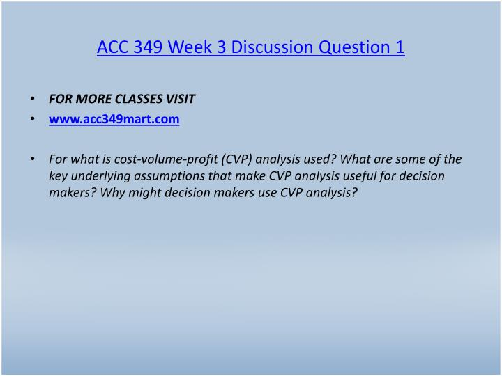 ACC 349 Week 3 Discussion Question 1