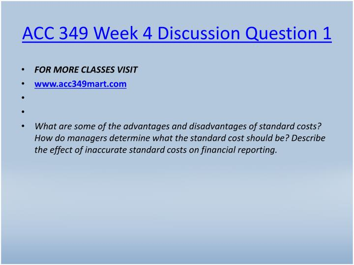 ACC 349 Week 4 Discussion Question 1