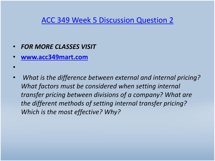 ACC 349 Week 5 Discussion Question 2