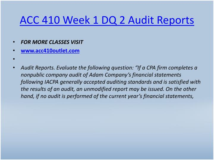 ACC 410 Week 1 DQ 2 Audit Reports