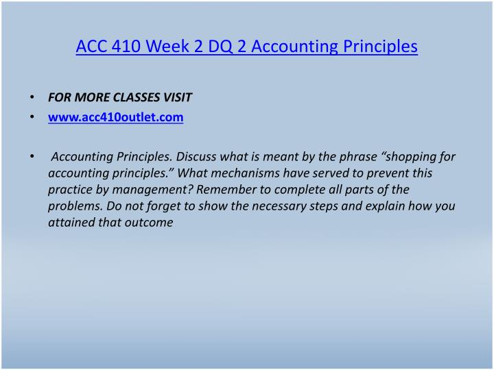 ACC 410 Week 2 DQ 2 Accounting Principles