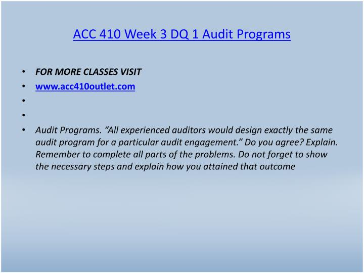 ACC 410 Week 3 DQ 1 Audit Programs