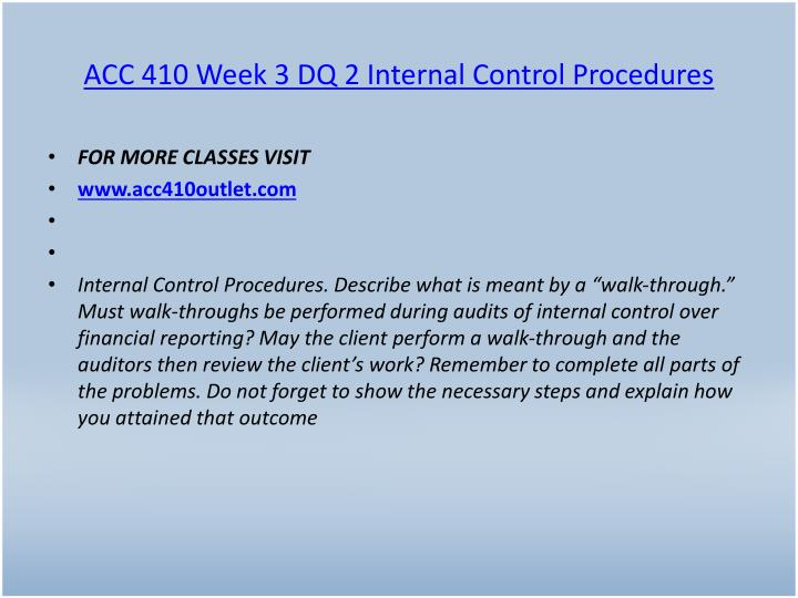 ACC 410 Week 3 DQ 2 Internal Control Procedures