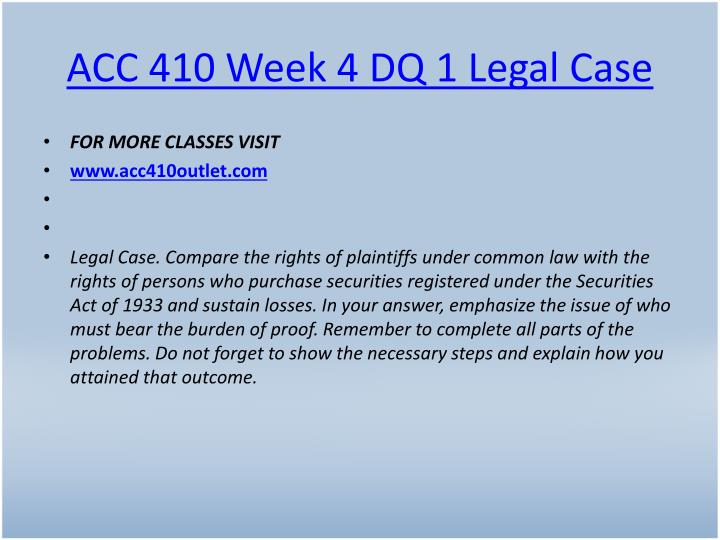 ACC 410 Week 4 DQ 1 Legal Case