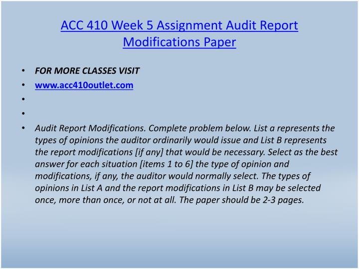 ACC 410 Week 5 Assignment Audit Report Modifications Paper