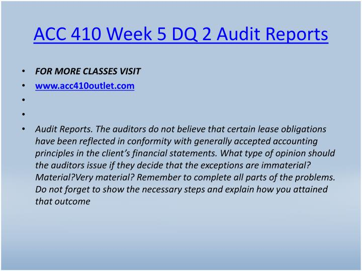 ACC 410 Week 5 DQ 2 Audit Reports