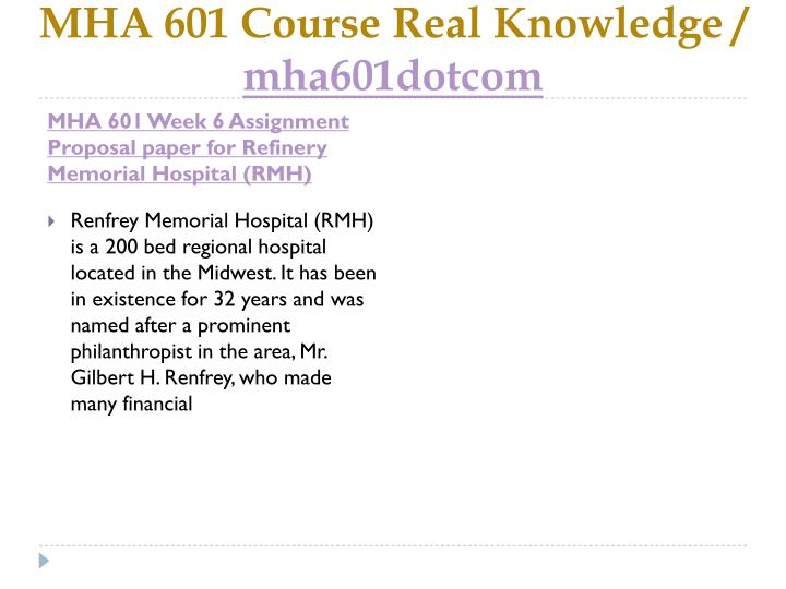 MHA 601 Course Real Knowledge /