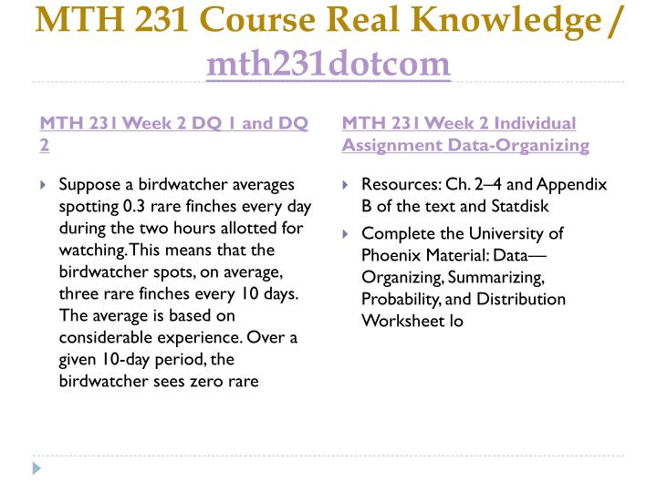 MTH 231 Course Real Knowledge /