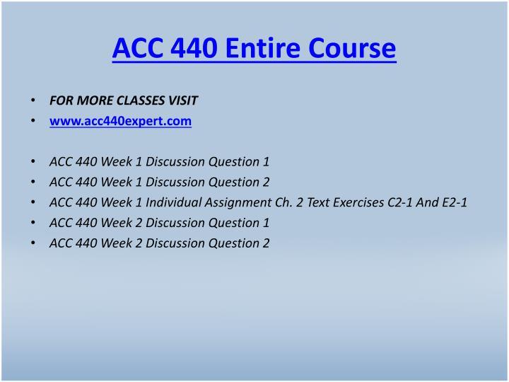 ACC 440 Entire Course