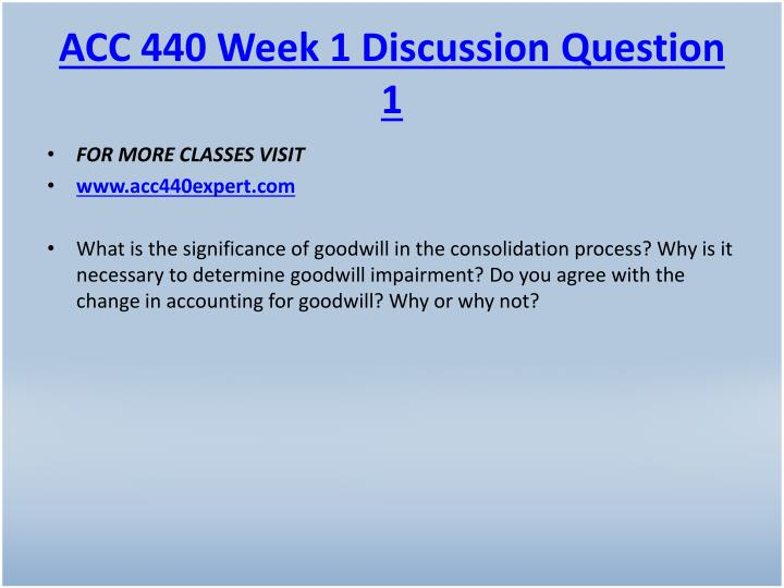 Acc 440 week 1 discussion question 1