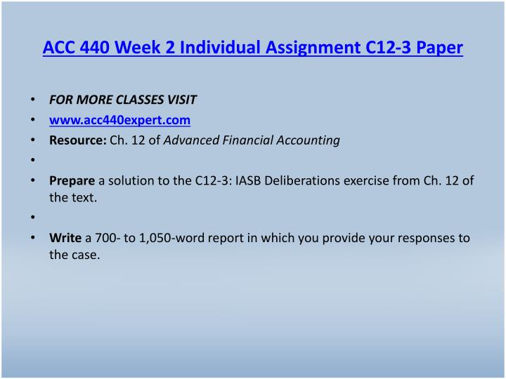 ACC 440 Week 2 Individual Assignment C12-3 Paper
