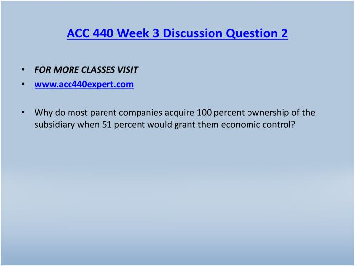 ACC 440 Week 3 Discussion Question 2