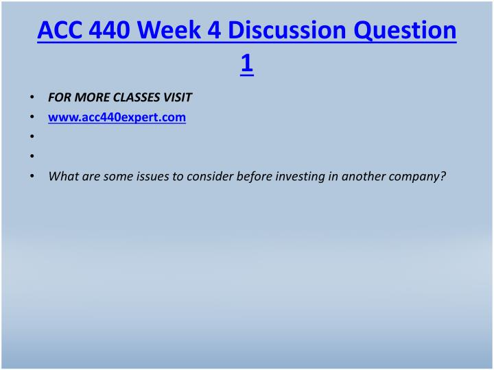ACC 440 Week 4 Discussion Question 1