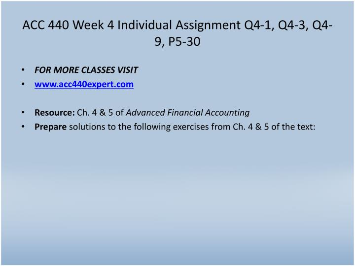 ACC 440 Week 4 Individual Assignment Q4-1, Q4-3, Q4-9, P5-30
