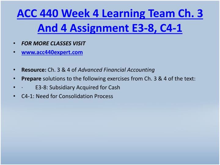 ACC 440 Week 4 Learning Team Ch. 3 And 4 Assignment E3-8, C4-1