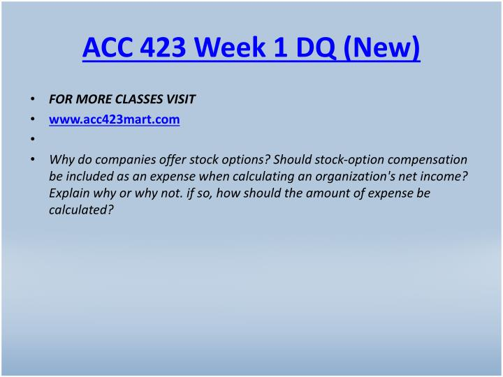 ACC 423 Week 1 DQ (New)