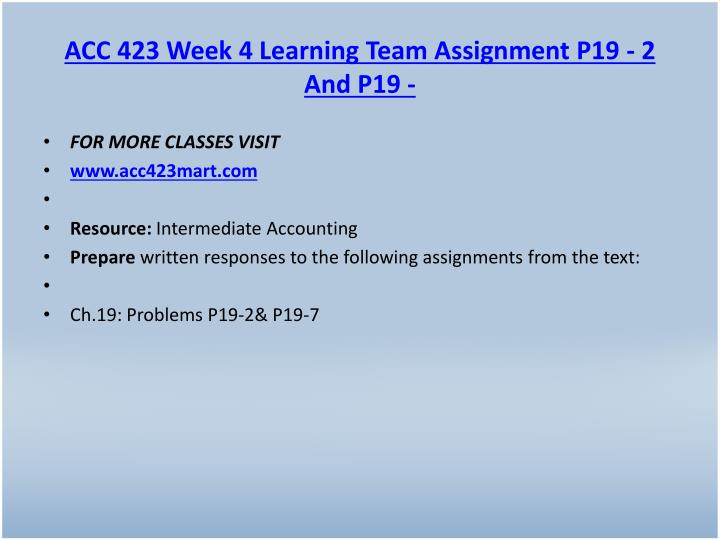 ACC 423 Week 4 Learning Team Assignment P19 - 2 And P19 -