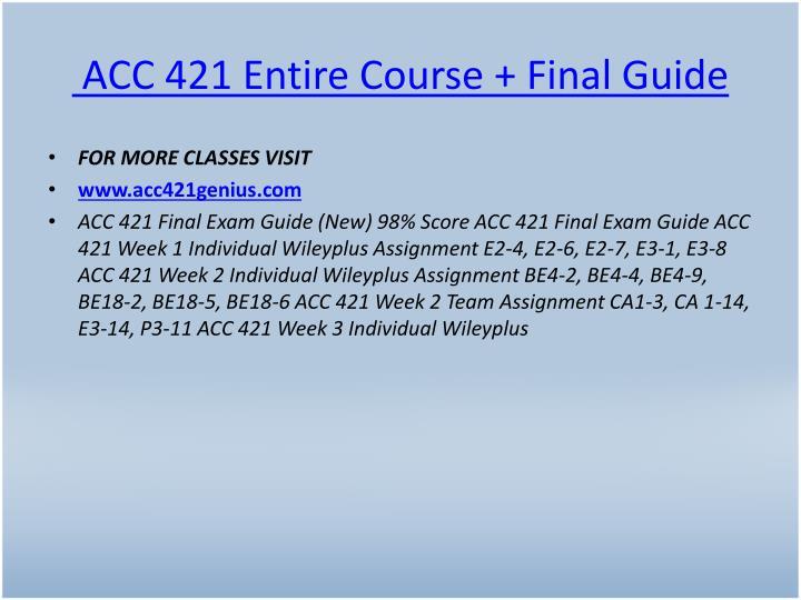 ACC 421 Entire Course + Final Guide