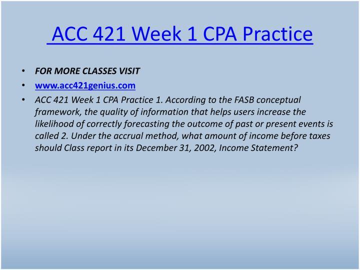 ACC 421 Week 1 CPA Practice