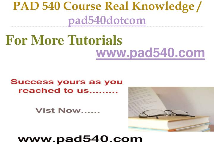 Pad 540 course real knowledge pad540dotcom