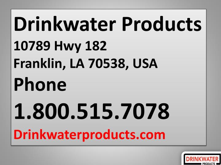 Drinkwater Products