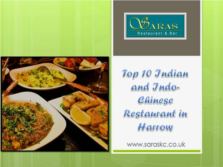 Top 10 Indian and Indo- Chinese