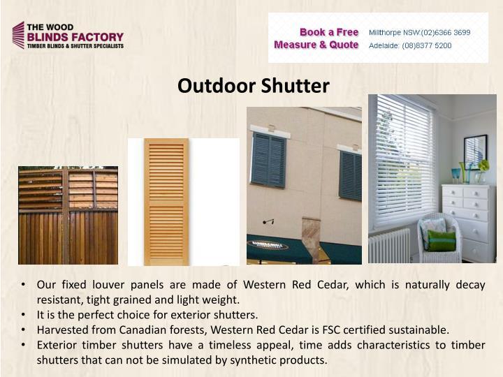 Outdoor Shutter
