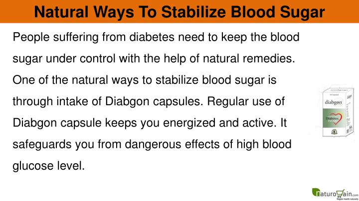 Natural Ways To Stabilize Blood Sugar