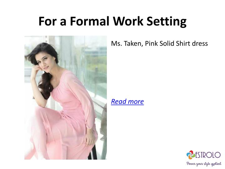For a Formal Work Setting