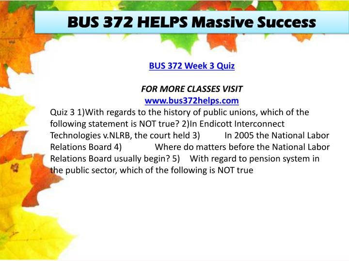 BUS 372 HELPS Massive Success
