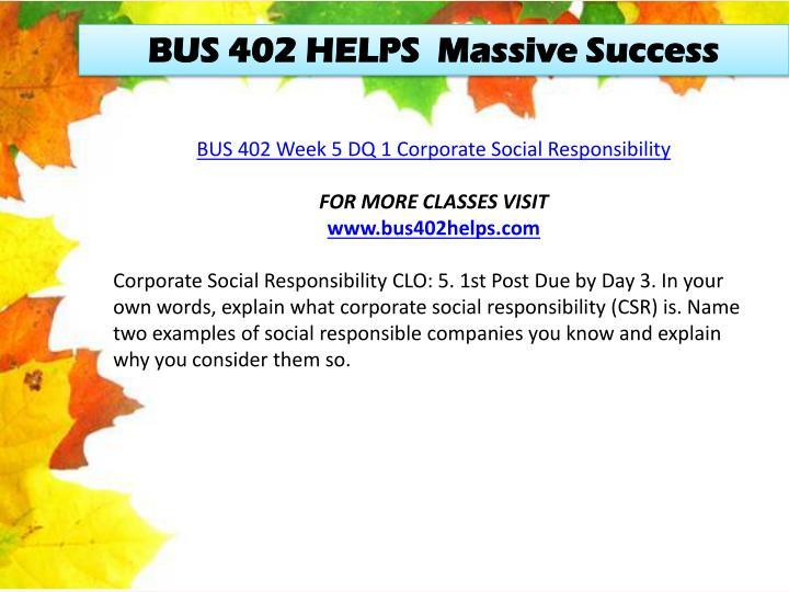BUS 402 HELPS  Massive Success