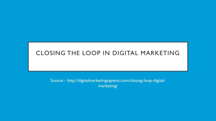 Closing The Loop In Digital
