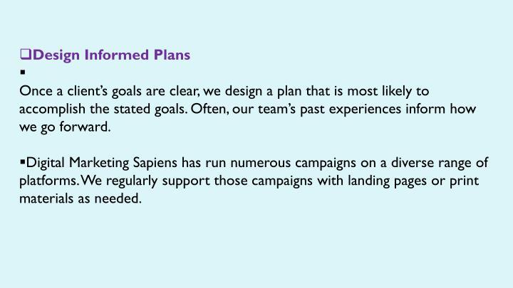 Design Informed Plans