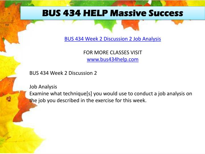 BUS 434 HELP Massive Success