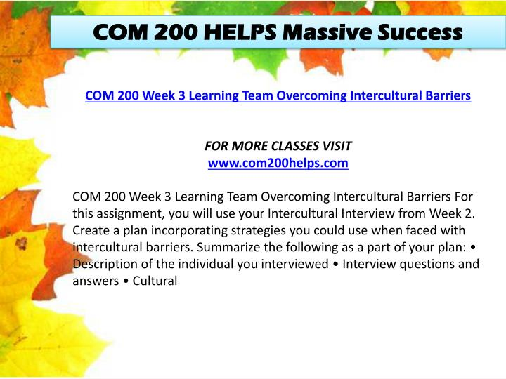 COM 200 HELPS Massive Success