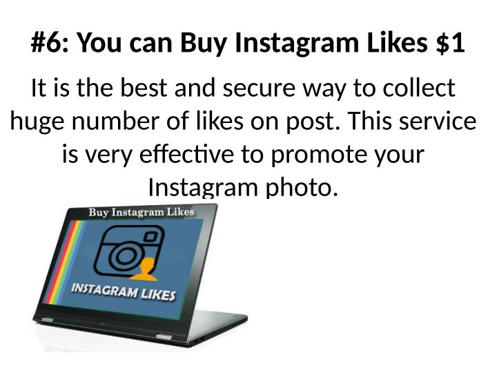 #6: You can Buy Instagram Likes $1