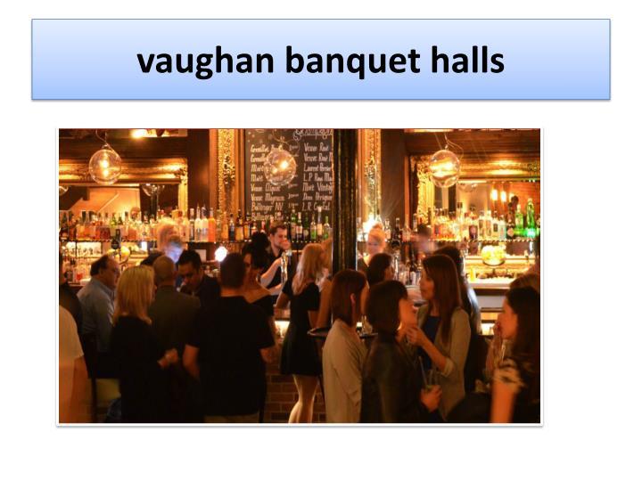 vaughan banquet halls