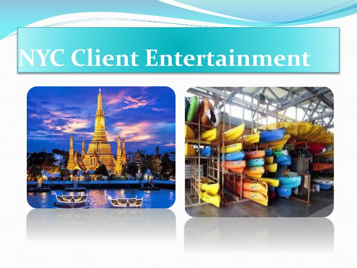 Nyc client entertainment