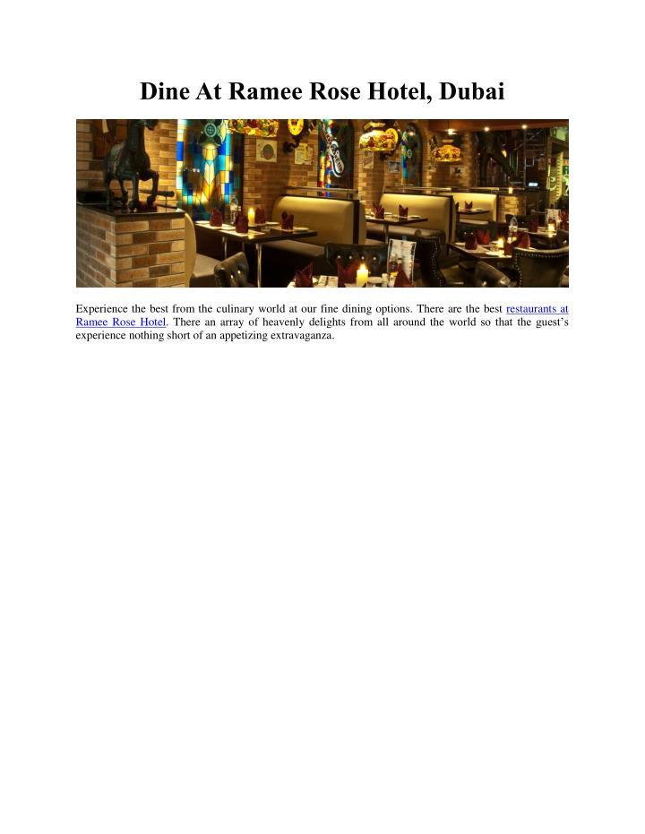 Dine At Ramee Rose Hotel, Dubai