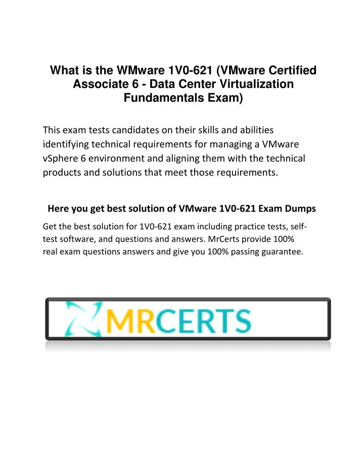 What is the WMware 1V0-621 (VMware Certified