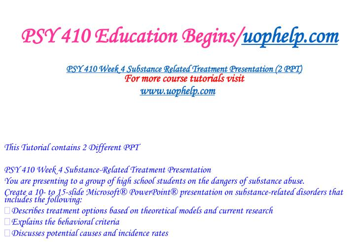 PSY 410 Education Begins/