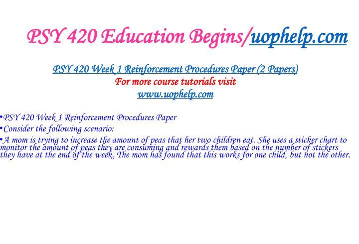 PSY 420 Education Begins/