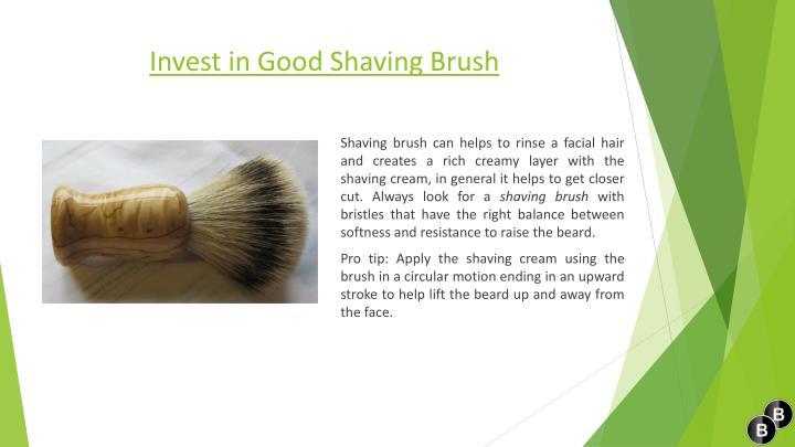 Invest in Good Shaving Brush