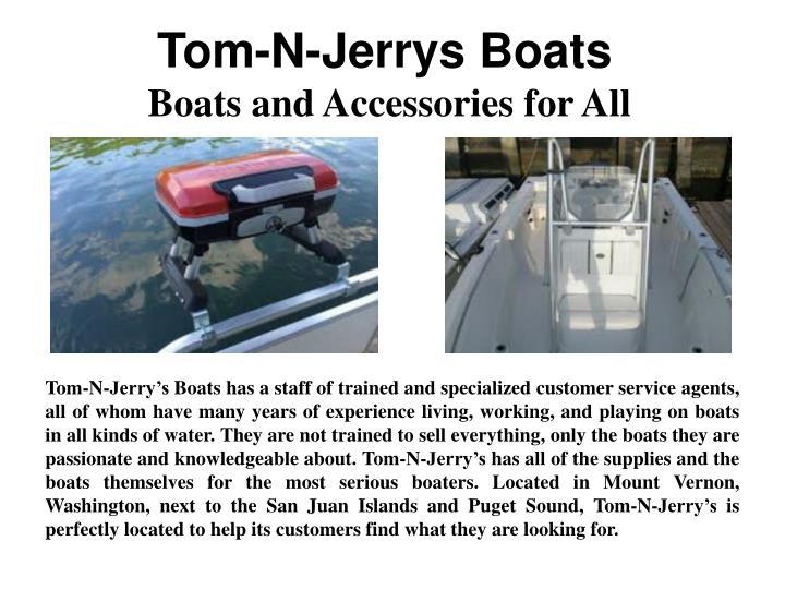 Tom-N-Jerrys Boats