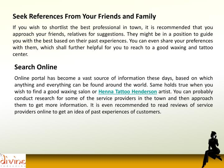 Seek References From Your Friends and Family